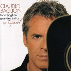 Todo Baglioni: Grandes éxitos en español by Claudio Baglioni