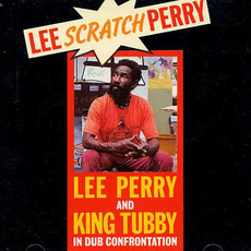 "In Dub Confrontation by Lee ""Scratch"" Perry & King Tubby"