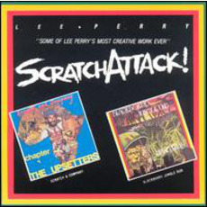 "Scratch Attack! by Lee ""Scratch"" Perry"