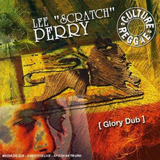 "Glory Dub by Lee ""Scratch"" Perry"