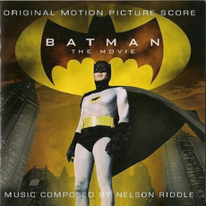 Batman: The Movie (Original Motion Picture Score) (Remastered) by Nelson Riddle