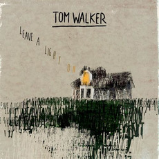Leave a Light On mp3 Single by Tom Walker