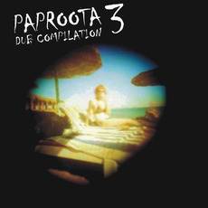 Paproota Dub Compilation, Volume 3