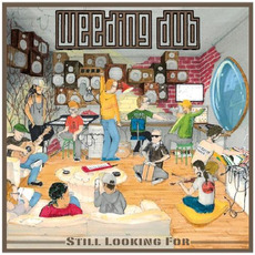 Still Looking For by Weeding Dub