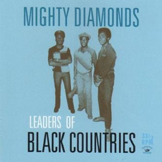 Leaders Of Black Countries (Re-Issue) mp3 Album by The Mighty Diamonds