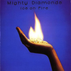 Ice on Fire by The Mighty Diamonds