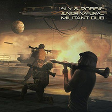 Militant Dub mp3 Album by Sly & Robbie & Junior Natural