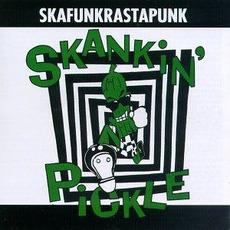 Skafunkrastapunk (Re-Issue) by Skankin' Pickle