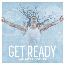 Get Ready by Unlimited Culture