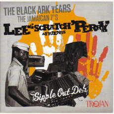Sipple Out Deh: The Black Ark Years