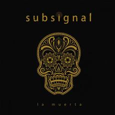 La Muerta mp3 Album by Subsignal