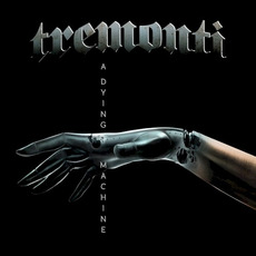 A Dying Machine mp3 Album by Tremonti
