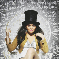 The Whole World's Got The Blues mp3 Album by Crystal Shawanda