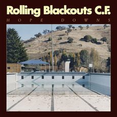 Hope Downs by Rolling Blackouts Coastal Fever