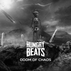 Doom of Chaos mp3 Album by Hungry Beats