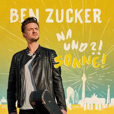 Na und?! Sonne! by Ben Zucker