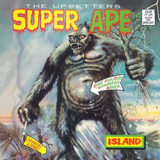 Super Ape (Remastered) mp3 Album by The Upsetters