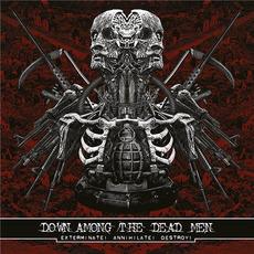 Exterminate! Annihilate! Destroy! by Down Among the Dead Men