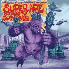 "Super Ape Returns to Conquer mp3 Album by Lee ""Scratch"" Perry & Subatomic Sound System"