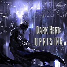 Dark Hero: Uprising mp3 Album by Immediate