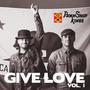 Give Love, Vol. 1