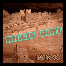 Bedrock mp3 Album by Diggin' Dirt
