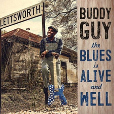 The Blues Is Alive and Well mp3 Album by Buddy Guy