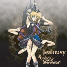 Jealousy Off Vocal Ver. mp3 Album by Unlucky Morpheus