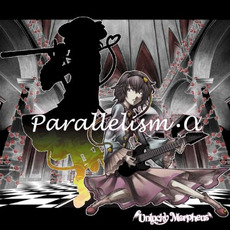 Parallelism・α mp3 Album by Unlucky Morpheus