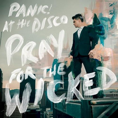 Pray for the Wicked mp3 Album by Panic! At The Disco