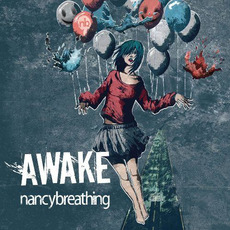 Awake mp3 Album by nancybreathing