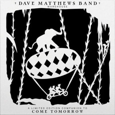 Come Tomorrow (Limited Edition) mp3 Album by Dave Matthews Band