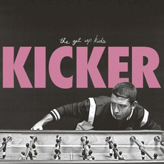 Kicker mp3 Album by The Get Up Kids