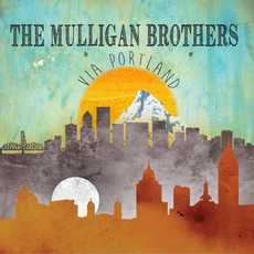 Via Portland by The Mulligan Brothers