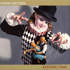 Keeping Time mp3 Album by The Ennis Sisters