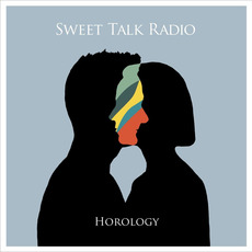 Horology mp3 Album by Sweet Talk Radio