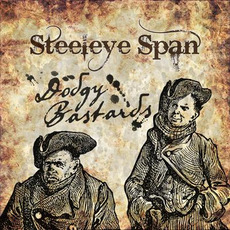 Dodgy Bastards mp3 Album by Steeleye Span