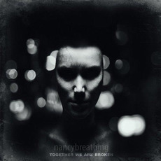 Together We Are Broken mp3 Single by nancybreathing