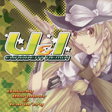 U&I Eurobeat Remix mp3 Artist Compilation by Unlucky Morpheus & Icarus'cry