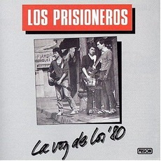 La voz de los '80 (Re-Issue) mp3 Album by Los Prisioneros