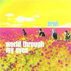 World Through My Eyes (Special Edition) by RPWL
