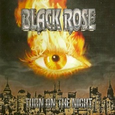 Turn On The Night by Black Rose (2)