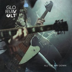 All the Way Down by Gloria Volt