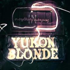 Everything In Everyway by Yukon Blonde