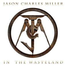 In The Wasteland mp3 Album by Jason Charles Miller