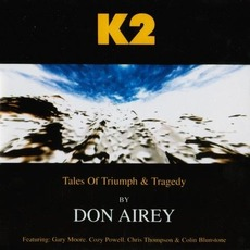 K2 (Tales Of Triumph And Tragedy) (Remastered) by Don Airey