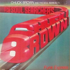 Funk Express by Chuck Brown & The Soul Searchers