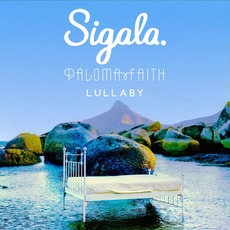 Lullaby by Sigala & Paloma Faith