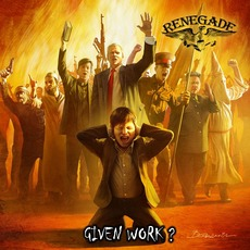 Given Work? by Renegade
