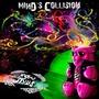 Mind's Collision